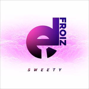 De FROiZ: Sweety