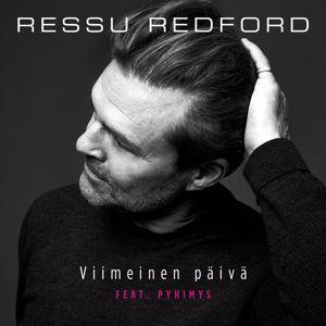 Ressu Redford, Pyhimys: Viimeinen Päivä