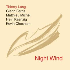 Thierry Lang: Night Wind