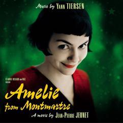 Yann Tiersen: Amelie from Montmartre (Original SoundTrack)