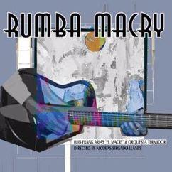 Luis Frank Arias & Orquesta Termidor: Rumba Macry