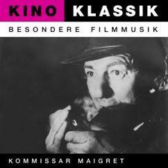 Various Artists & Ernst-August Quelle: Kommissar Maigret - Original Soundtrack
