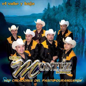 Grupo Montéz De Durango: El Sube Y Baja
