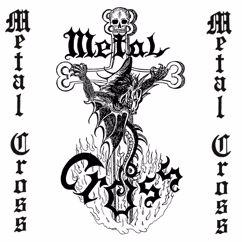Metal Cross: Metal Cross