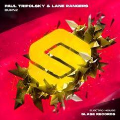 Paul Tripolsky & Lane Rangers: Burnz