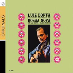 Luiz Bonfa: Composer Of Black Orpheus Plays And Sings Bossa Nova
