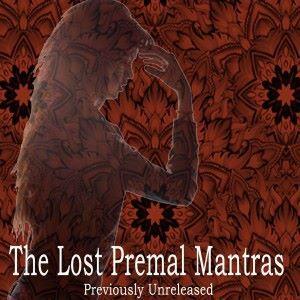 Premal: The Lost Premal Mantras