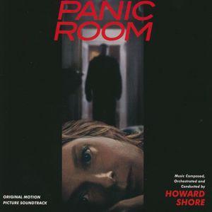 Howard Shore: Panic Room (Original Motion Picture Soundtrack)