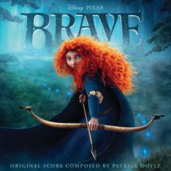 "Patrick Doyle: I Am Merida (From ""Brave""/Score)"