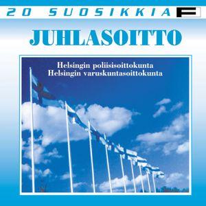 Helsingin poliisisoittokunta ja Helsingin varuskuntasoittokunta: 20 Suosikkia - Juhlasoitto