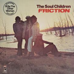 The Soul Children: Friction