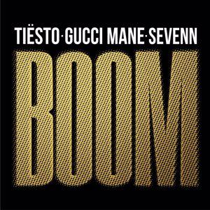 Tiësto, Sevenn, Gucci Mane: BOOM