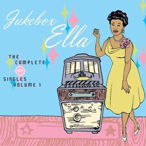 Ella Fitzgerald: Jukebox Ella: The Complete Verve Singles (Vol. 1)