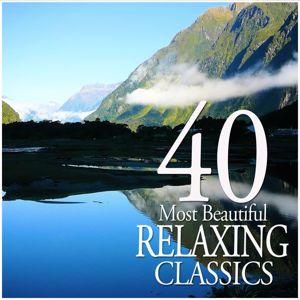 Various Artists: 40 Most Beautiful Relaxing Classics
