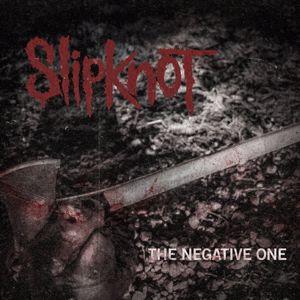 Slipknot: The Negative One