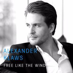 Alexander Klaws: Free Like The Wind