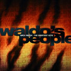 Waldo's People: Back Again: The Greatest Hits
