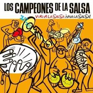 Los campeones de la salsa: Ven devórame otra vez