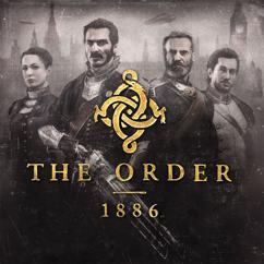 Jason Graves: The Order: 1886 (Video Game Soundtrack)