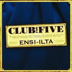 Club For Five: Tummat silmät, ruskea tukka - Le coeur somnambule -