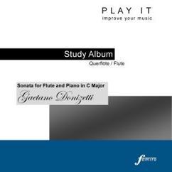 Denette Whitter: Play it - Study Album - Querflöte/Flute; Gaetano Donizetti: Sonata for Flute and Piano in C Major