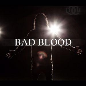 DCCM: Bad Blood