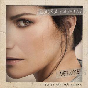 Laura Pausini: Fatti sentire ancora (Deluxe)