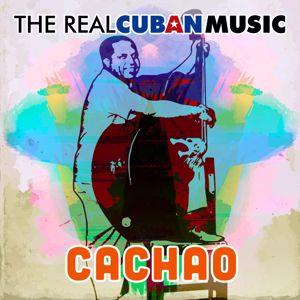 Cachao: The Real Cuban Music (Remasterizado)