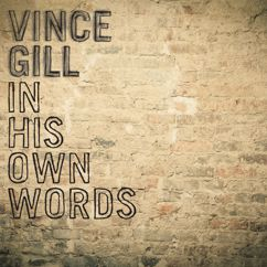 Vince Gill: Vince On Go Rest High On That Mountain