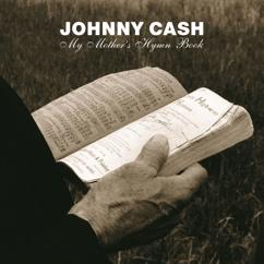 Johnny Cash: My Mother's Hymn Book