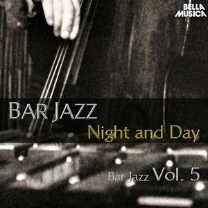 Various Artists: Bar Jazz: Night and Day, Vol. 5
