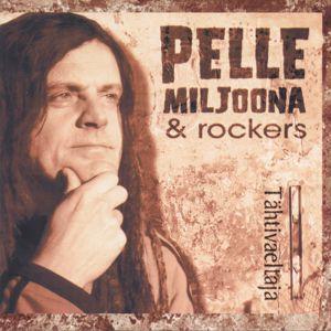 Pelle Miljoona & Rockers: Tähtivaeltaja