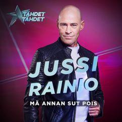 Jussi Rainio: Mä annan sut pois (Tähdet, tähdet kausi 5)