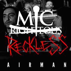 Mic Reckless: Airman