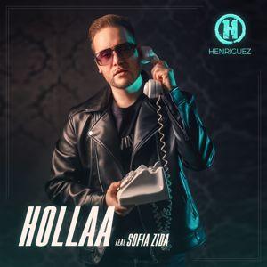 Henriguez: Hollaa (feat. Sofia Zida)