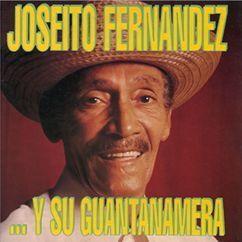 Joseito Fernandez: ... Y Su Guantanamera (Remasterizado)