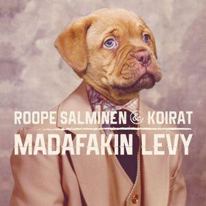 Roope Salminen & Koirat: Madafakin levy