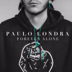 Paulo Londra: Forever Alone