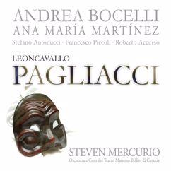 Andrea Bocelli, Ana María Martínez, Stefano Antonucci, Chorus of the Teatro Massimo Bellini, Catania, Orchestra of the Teatro Massimo Bellini, Catania: Leoncavallo: I Pagliacci
