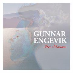 Gunnar Engevik: Hei Mariann