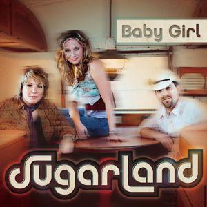 Sugarland: Baby Girl