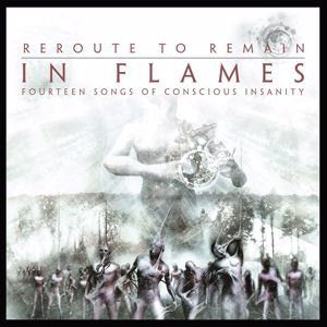 In Flames: Reroute to Remain (Reissue 2014)