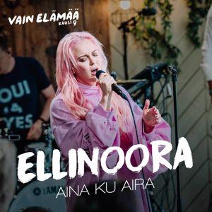 Ellinoora: Aina ku Aira (Vain elämää kausi 9)