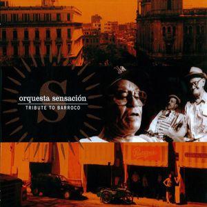 Orquesta Sensación: Bruca manigua