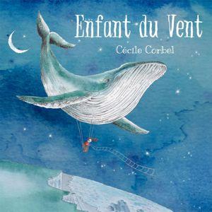 Cecile Corbel: Vent frais