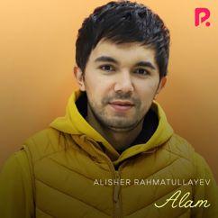 Alisher Rahmatullayev: Alam