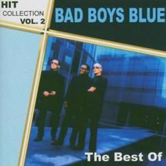 Bad Boys Blue: Hitcollection Vol. 2 - The Best Of