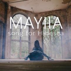 Mayiia: Song for Hibesca