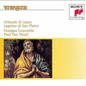Huelgas Ensemble: Lasso: Lagrime di San Petro