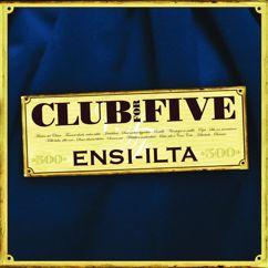 Club For Five: Raitilla -Kun poijat ne raitilla-